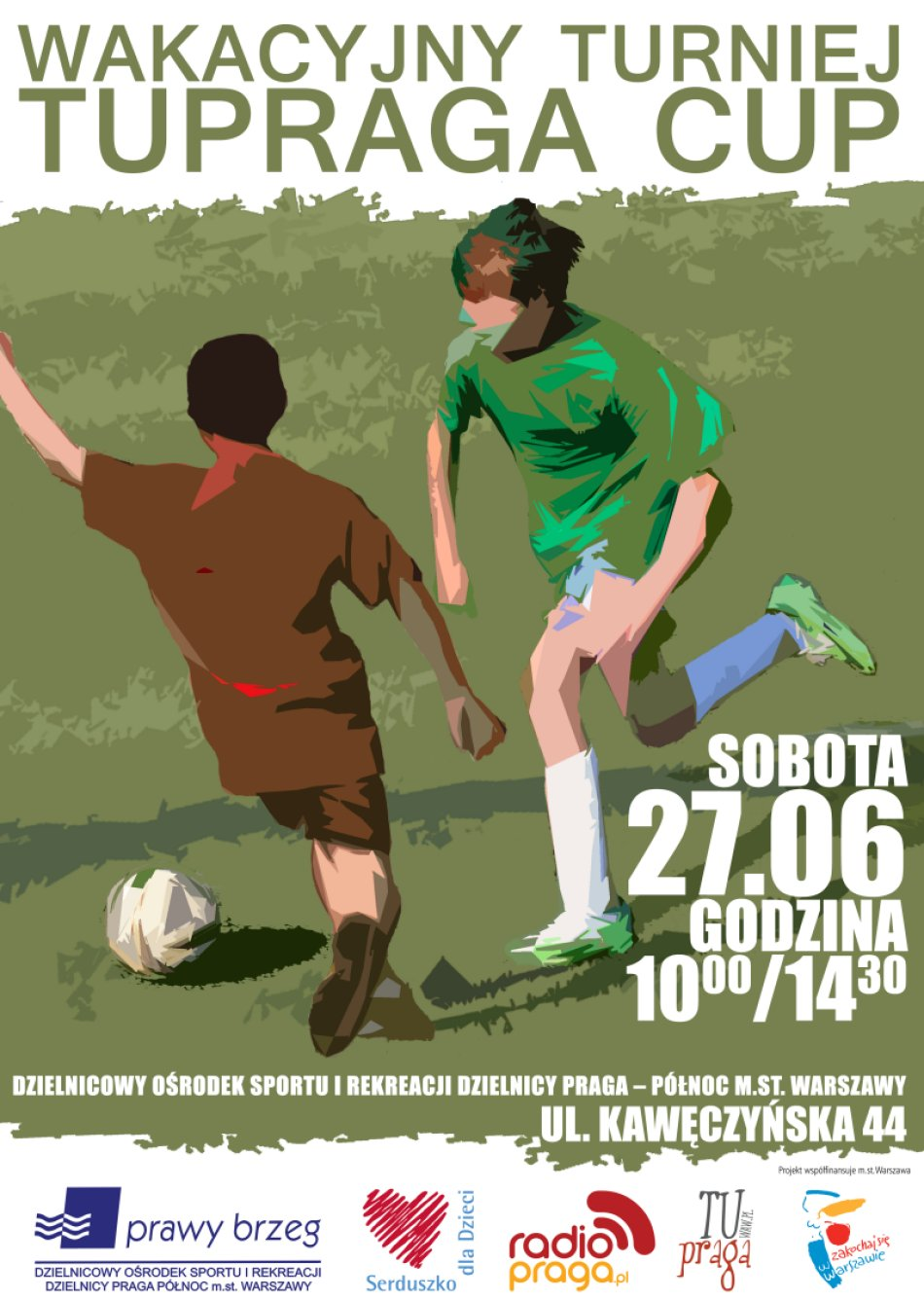 Wakacyjny Turniej TUPRAGA CUP